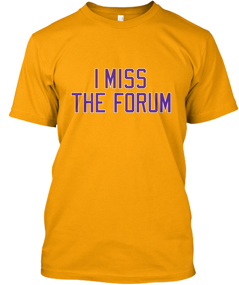 I Miss The Forum Gold Kaos Front