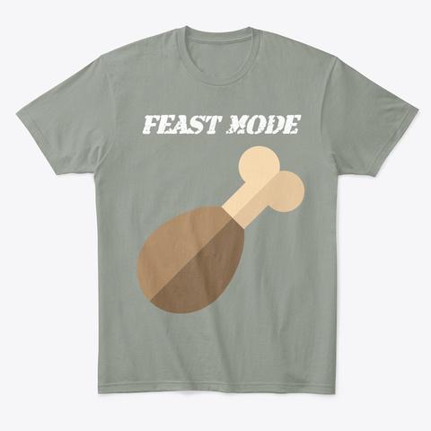 Feast Mode Grey T-Shirt Front