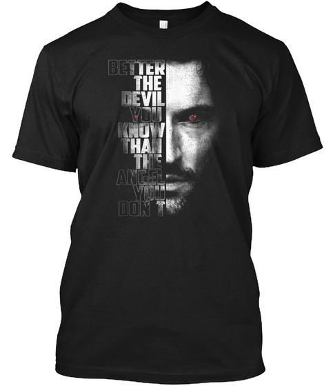 Better The Devil You Know   Lucifer Shir Black T-Shirt Front