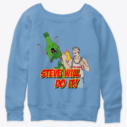 Stevewilldoit Products From Allmodzz Store Teespring Mix & match this shirt with other items to create an avatar that is unique to you! stevewilldoit