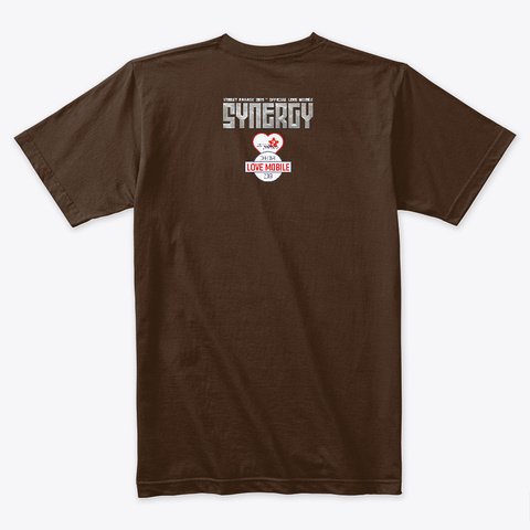 Synergy 'the Stone Age' Love Mobile 2019 Dark Chocolate T-Shirt Back