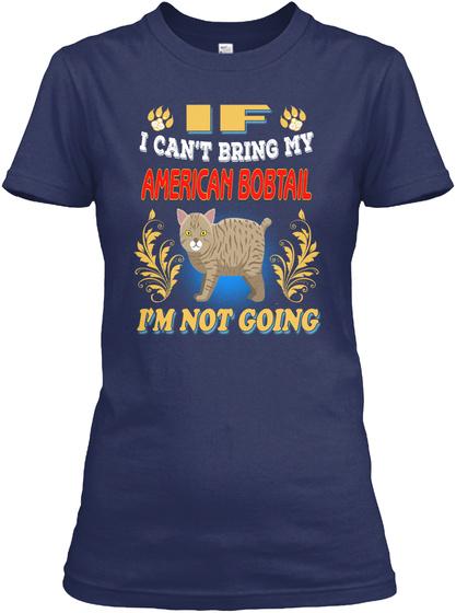 If I Can't Bring American Bobtail Navy áo T-Shirt Front