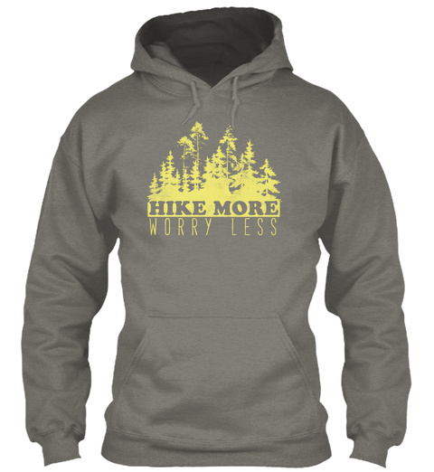 Hike More Worry Less Charcoal Sweatshirt Front