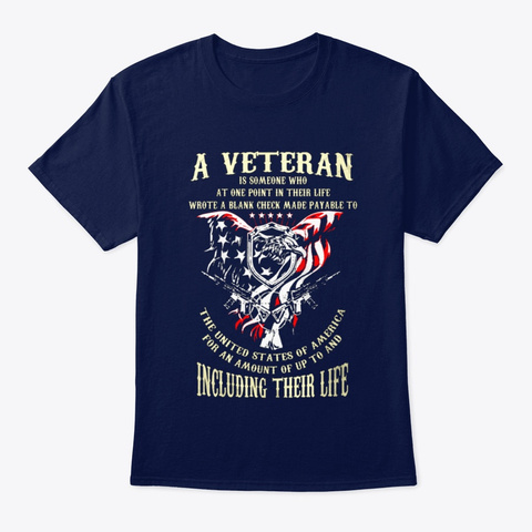 Veteran A Veteran Including Their Life Navy T-Shirt Front