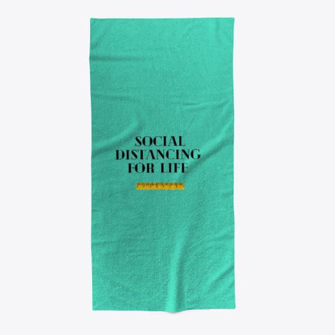 Social Distance For Life Aqua T-Shirt Front