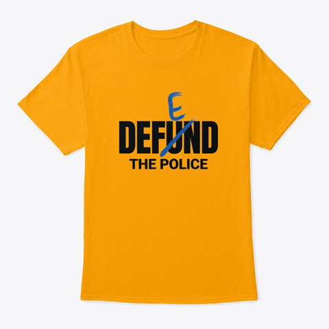 Defend The Police   Blue Lives Matter Gold T-Shirt Front