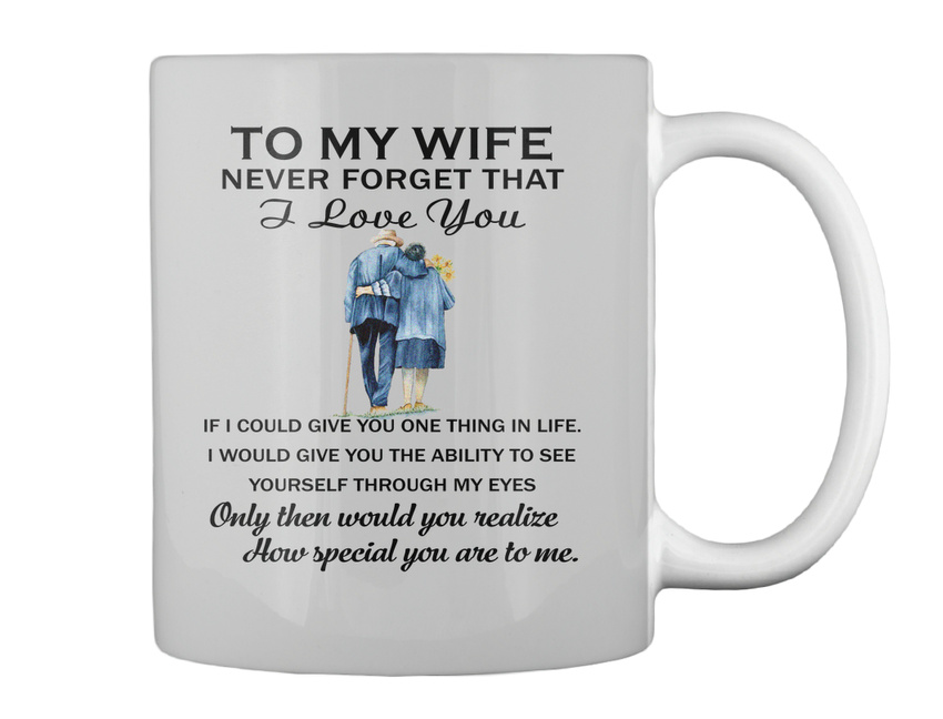miniature 10 - To My Wife Birthday Never Forget That I Love You If Could Give Gift Coffee Mug