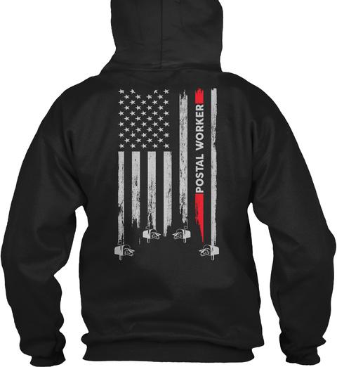 Proud Postal Worker Hoodie Black T-Shirt Back