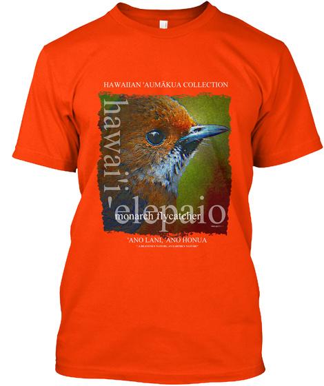 © 'elepaio (Hawaiian Monarch Flycatcher) Orange T-Shirt Front