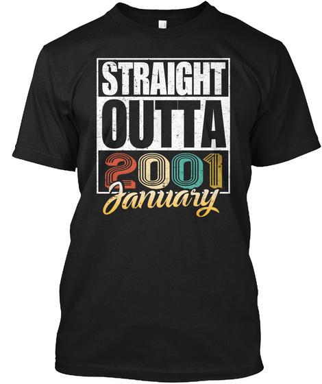 2001 January Birthday T Shirt Black T-Shirt Front