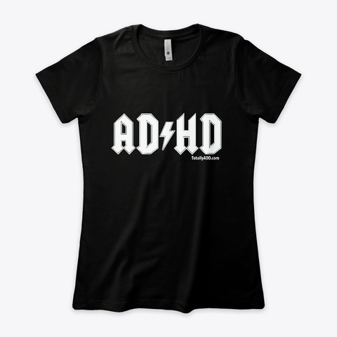 Adhd   Women's T Black T-Shirt Front