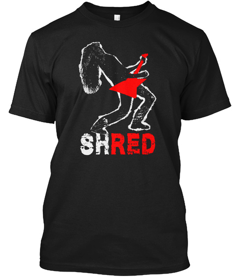 Shred   Rock And Roll Tee Shirt Black T-Shirt Front