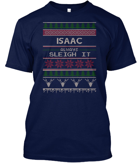 Isaac Always Sleigh It Navy T-Shirt Front