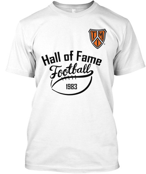 Hall Of Fame Football 1983 White T-Shirt Front