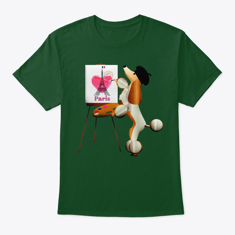 Art And Style In Paris. Deep Forest T-Shirt Front