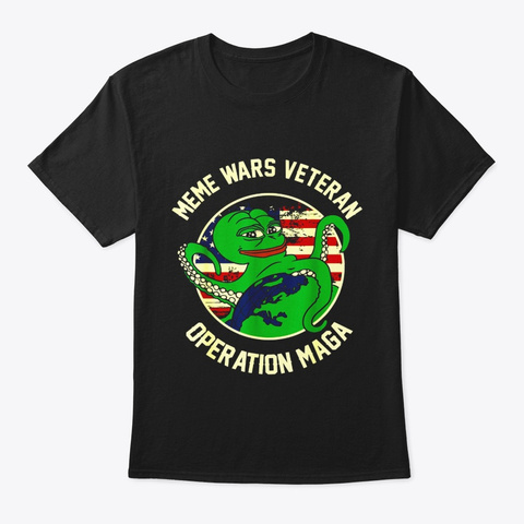 Meme Wars Veteran Operation Maga T Shirt Black T-Shirt Front