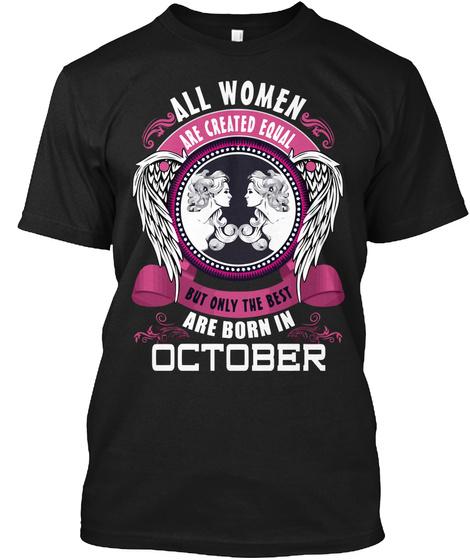 Best Women Are Bron In October Black T-Shirt Front