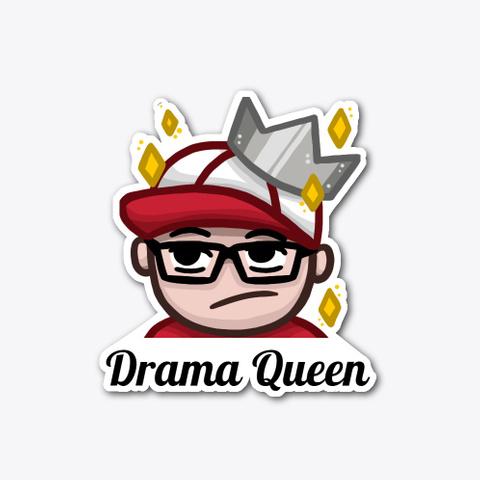 Drama Queen Standard T-Shirt Front