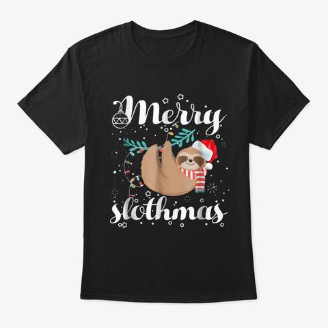 Merry Slothmas T Shirt Christmas Pajama Black T-Shirt Front