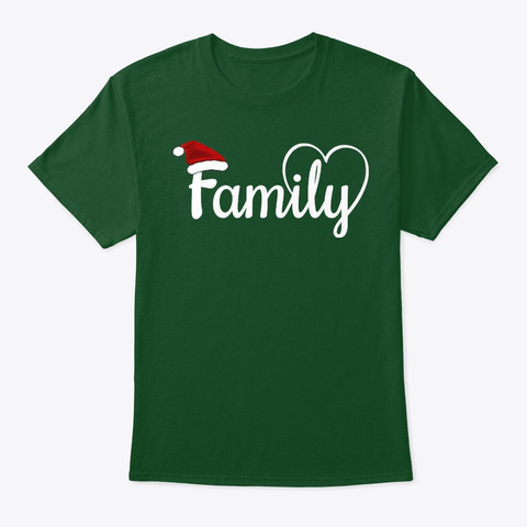 Family Christmas T Shirt Deep Forest T-Shirt Front