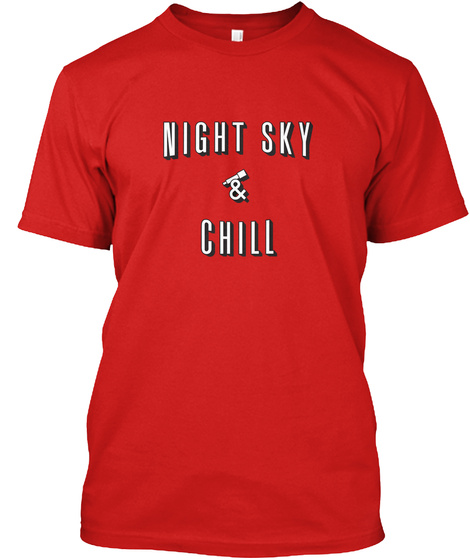 Night Sky And Chill [Int] #Sfsf Red T-Shirt Front