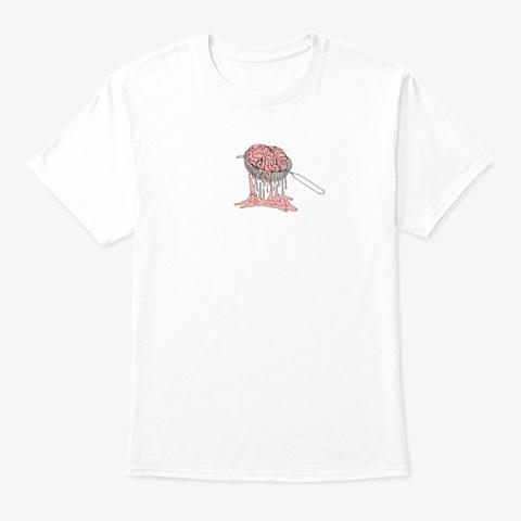 Brain Addicts White T-Shirt Front