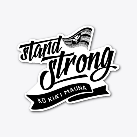 #Stand Strong Die Cut Stickers Standard T-Shirt Front