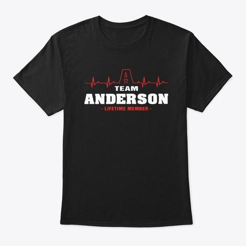 Team Anderson Lifetime Member T Shirts. Black T-Shirt Front