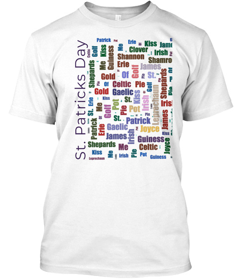 Cool St. Patty's Day Word Jumble T Shirt  White T-Shirt Front