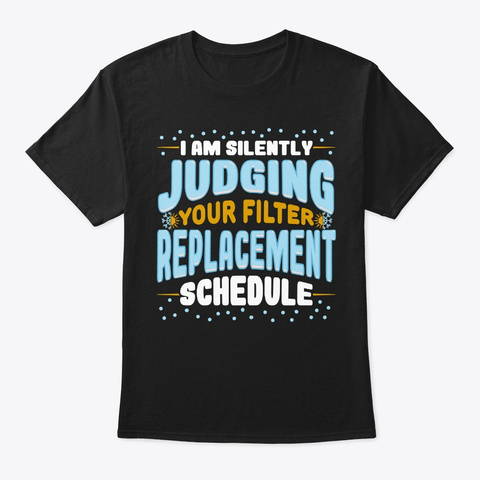 Funny Hvac Tech Gift Silently Judging Black T-Shirt Front