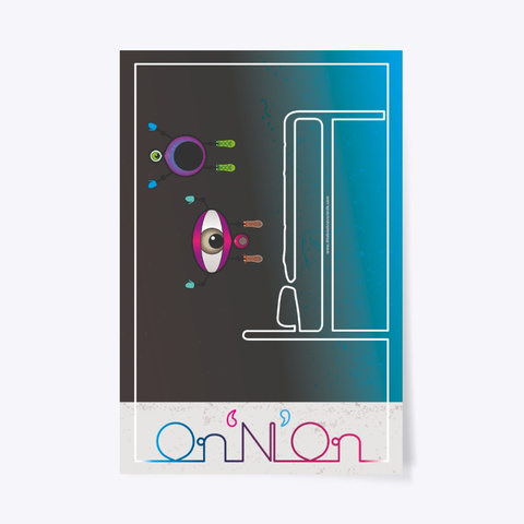 Infi & Nity Bed – On 'N' On Poster Standard T-Shirt Front