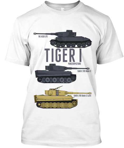 Tiger I Panzerpicture White T-Shirt Front
