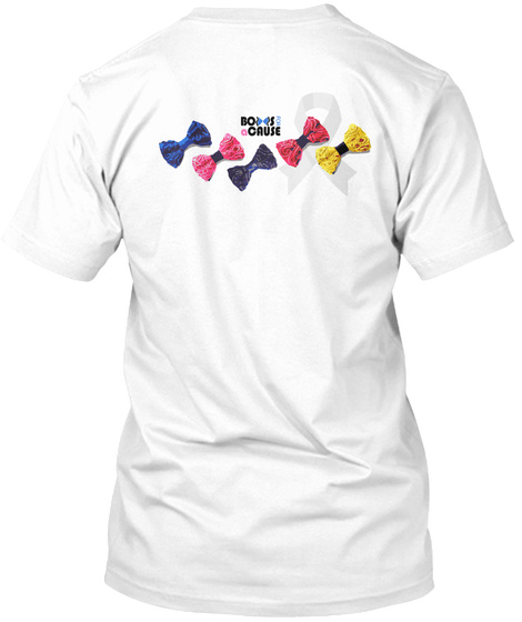 Bows For A Cause White T-Shirt Back