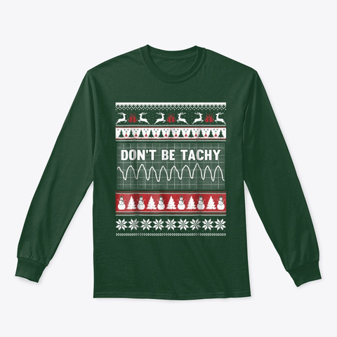 Don't Be Tachy T Shirt Forest Green T-Shirt Front