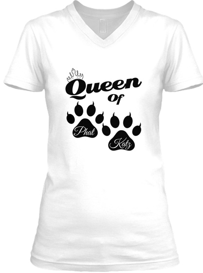 Queen Of Phat Katz White T-Shirt Front