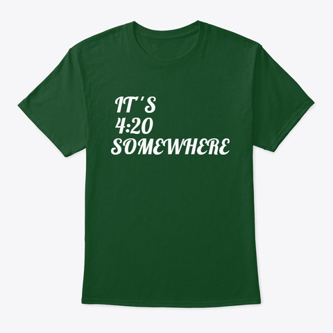 420 Somewhere Deep Forest T-Shirt Front
