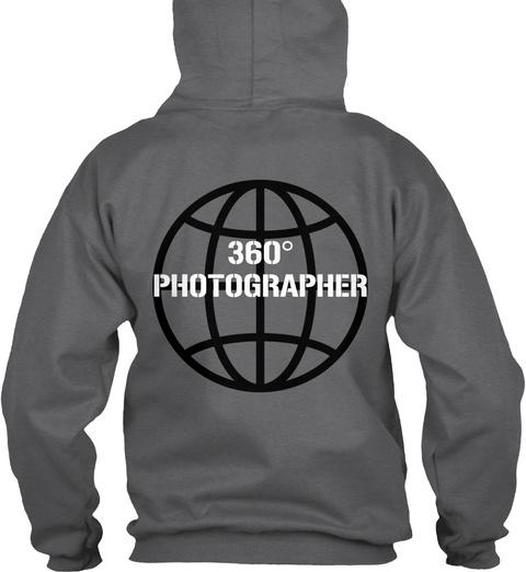 360° Photographer Dark Heather T-Shirt Back