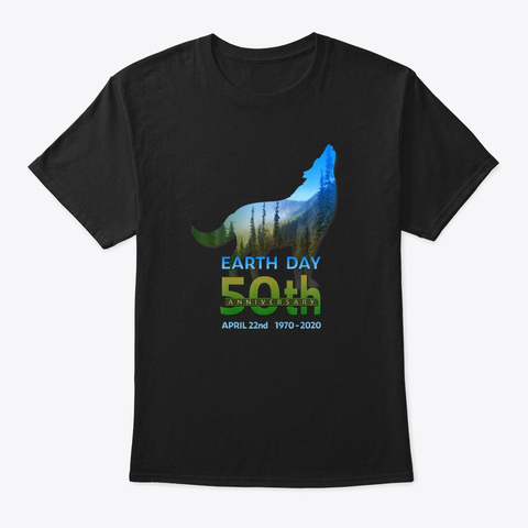 Earth Day 50th Anniversary Nature Wolf  Black T-Shirt Front