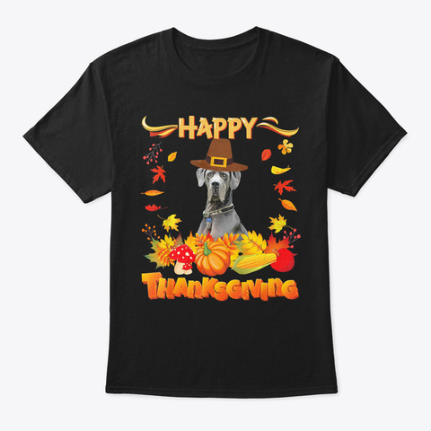 Happy Thanksgiving Great Dane Dog Im Tha Black T-Shirt Front