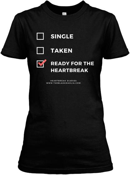 Whats Your Status | Heartbreak Diaries Black Women's T-Shirt Front