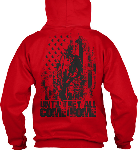 Red Friday Until They All Come Home! Red T-Shirt Back