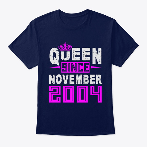 Queen Since November 2004 Birthday Gift Navy T-Shirt Front