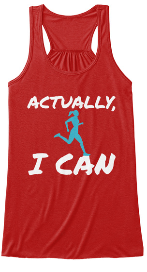 Actually I Can Red T-Shirt Front