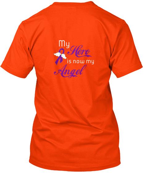 My Hero Is Now My Angel Orange T-Shirt Back