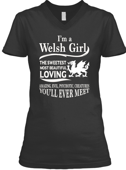 I'm A Welsh Girl 077 Black T-Shirt Front