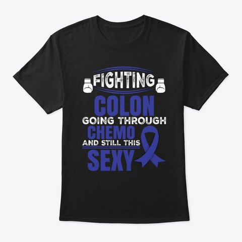 Fighting Colon Cancer Support T Shirt Black T-Shirt Front