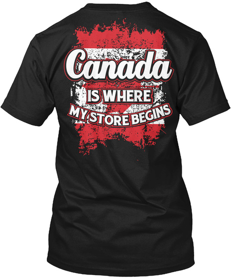 Canada Is Where My Story Begins Black T-Shirt Back
