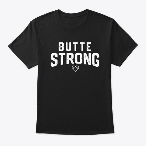 butte strong t shirt