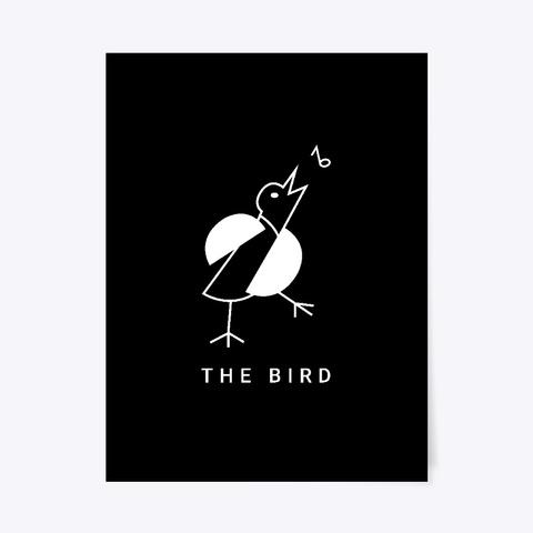 "The Bird –Poster (18""X24"") Black T-Shirt Front"