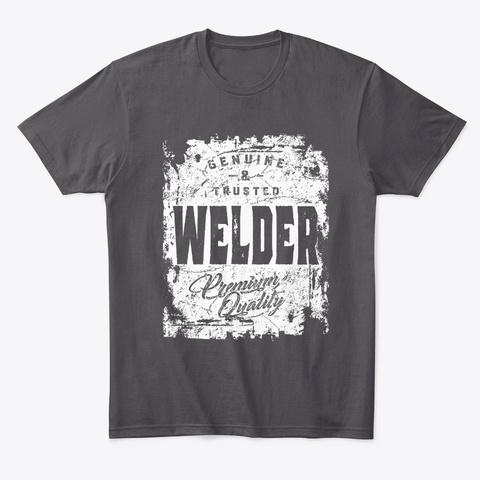 Welder Work Job Title Gift Heathered Charcoal  T-Shirt Front